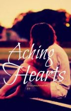 Aching Hearts by she_is_a_bookworm09