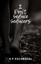 I don't seduce, SEDUCERS (COMPLETE) by SPBaby