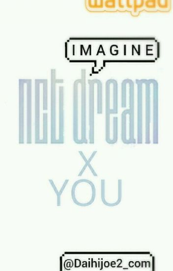 NCT Dream X You
