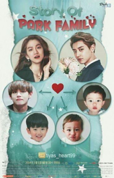 Story of Park Family [ChanBaek FF]