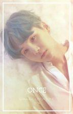 Once(Yoongi X Reader) by I_LUV_KOOKIE