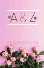 A & Z  by natashagab