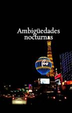 Ambigüedades nocturnas by EduardoMartinez063