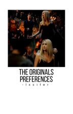 The Originals Preferences by -janecooper