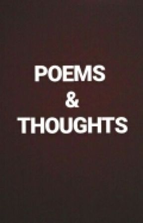 Poems and Thoughts by kimathynza