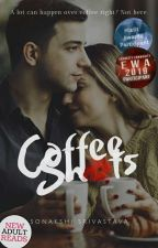Coffee Shots by sonakshisrivastava