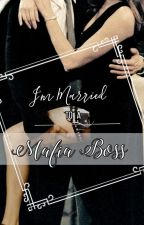 Im Arranged Married To The Mafia Boss by PotPotgeez_10