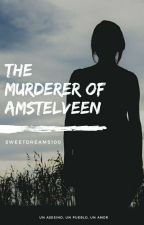 The Murderer Of Amstelveen. |Martin Garrix|  by SweetDreams100
