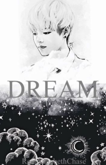 Dream |Kim Taehyung|