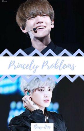 Princely Problems (Chanbaek FF) by Bias-hoe