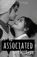 It Is Associated With Love by aprillaarmar