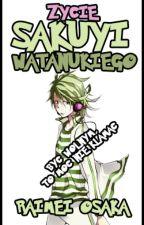 Życie Sakuyi Watanukiego by Raimei13