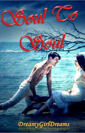 Soul to Soul by DreamyGirlDreams