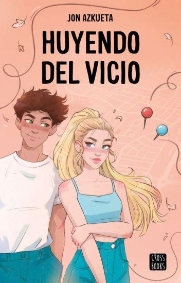 HUYENDO DEL VICIO #Wattys2017