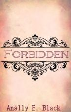 Forbidden (Preferencias prohibidas) by AlmendraWalzen