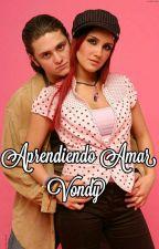 Aprendiendo Amar - Vondy by RebeldeParaguay