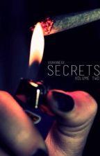 Secrets Volume 2 by xxakanexx