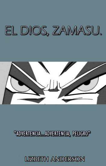 EL DIOS, ZAMASU.