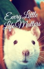 Every Little Life Matters by p0w3rfu1_0n3