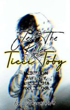 Jeff the Killer x Ticci Toby by Gaaraislife