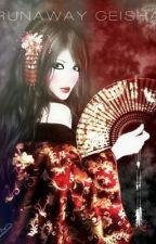 Runaway Geisha by akirakaylan