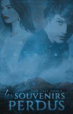 Les souvenirs perdus by One_Last_Dance_