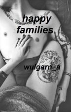 Happy Families by wulgarn_a
