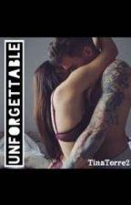 Unforgettable  by TinaTorre2