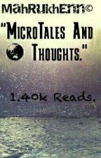 Micro-Tales and Thoughts.❤ by MahRukhEnn
