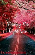 Finding The Right One by reyesAugustina