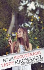 Miss Hugoterang Takot Mag Mahal (MHTMM) by annonymous_angel