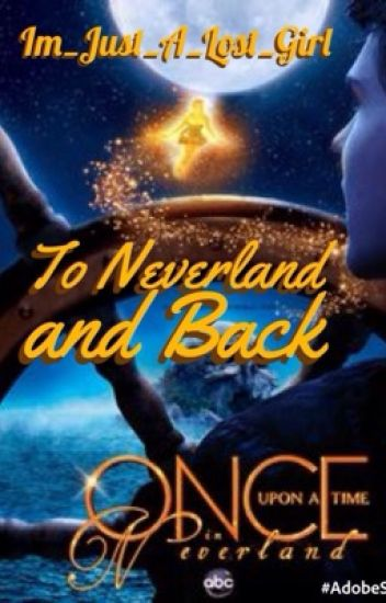 To Neverland and Back