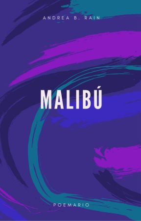 Malibú by AndreaBRain