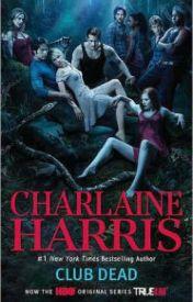 Club Dead (Sookie Stackhouse / Southern Vampire Series #3) by opatisbur