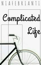 Complicated Life by niafebriantii
