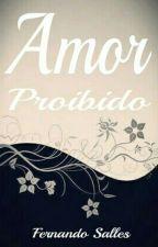 O Lado Proibido de Amar by FernandoSales555