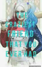 The Craziest Friend That You'll Ever Have (Harley Quinn And Poison Ivy). by MollyDee63