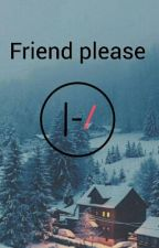 Friend Please by charlin_e