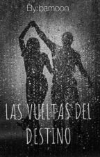 Las Vueltas Del Destino•||fanfic Daddy Yankee|| by bamoon
