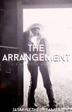 The Arrangement by JasmineTheDreamer