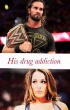 His Drug Addiction by Rko_BBella