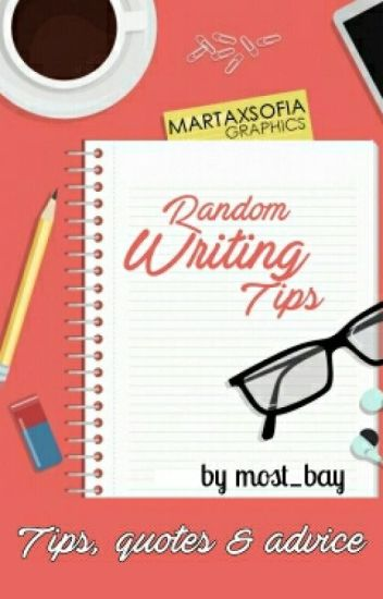 Random Writing Tips (Book 2)