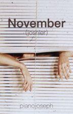 November »joshler  by pianojoseph