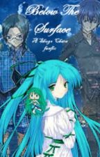Below The Surface (A Shugo Chara Fanfic) by Goddess_Luna101