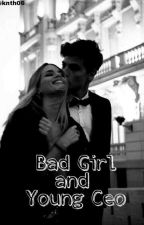 Bad Girl And Young Ceo (SLOW UPDATE!) by RekaArd0604