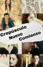 Crepúsculo Nuevo Comienzo by camilita200