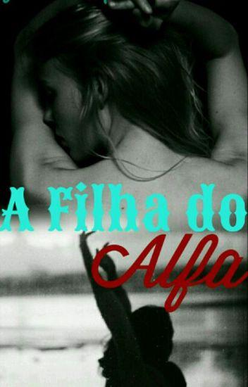 A Filha do Alfa