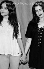 Pain and Forgiveness(Camren) by 5harmonycrazy
