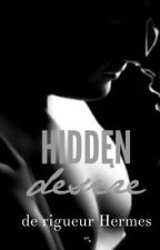 Hidden Desire by derigueurhermes