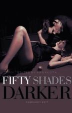 Fifty shades of Darker  by scarletheart098